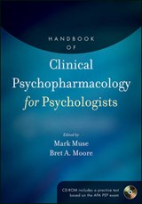 Handbook of Clinical Psychopharmacology for Psychologists | Mark Muse |