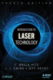 Introduction to Laser Technology | C. Breck Hitz |