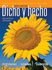 Dicho en breve Annotated Instructor's Edition & Audio (Brief Version of Dicho y hecho, Ninth Edition with accompanying Audio)