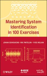 Mastering System Identification in 100 Exercises | Johan Schoukens |