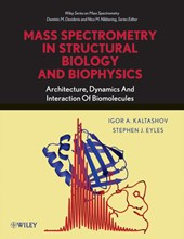 Mass Spectrometry in Structural Biology and Biophysics | Igor A. Kaltashov |
