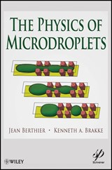 The Physics of Microdroplets | Jean Berthier |
