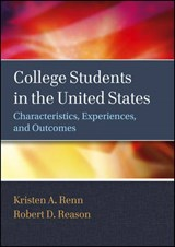 College Students in the United States | Kristen A. Renn ; Robert D. Reason |