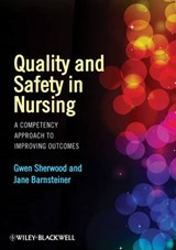 Quality and Safety in Nursing | Gwen Sherwood |