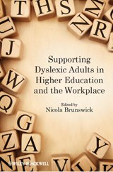 Supporting Dyslexic Adults in Higher Education and the Workplace | Nicola Brunswick |