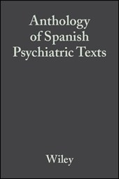 Anthology of Spanish Psychiatric Texts | Wiley |