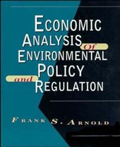 Economic Analysis of Environmental Policy and Regulation