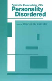 Personality Characteristics of the Personality Disordered
