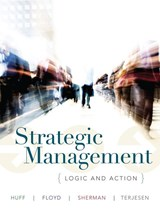 Strategic Management | Anne Sigismund Huff |