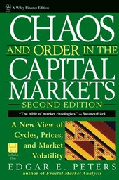 Chaos and Order in the Capital Markets | Edgar E. Peters |