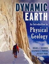 The Dynamic Earth | Brian J. Skinner ; Stephen C. Porter ; Jeffrey Park |