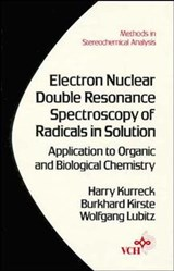 Electron Nuclear Double Resonance Spectroscopy of Radicals in Solution | H. Kurreck |