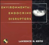 Environmental Endocrine Disruptors | Lawrence H. Keith |