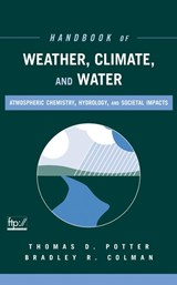 Handbook of Weather, Climate, and Water | Thomas D. Potter |