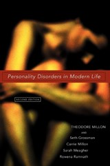 Personality Disorders in Modern Life | Theodore Millon |