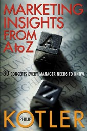 Marketing Insights from A to Z | Philip Kotler |