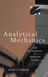 Analytical Mechanics | Joseph S. Torok |