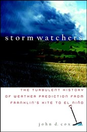 Storm Watchers | John D. Cox |