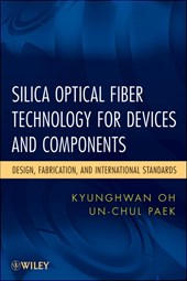 Silica Optical Fiber Technology for Devices and Components