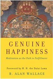 Genuine Happiness | B. Alan Wallace |