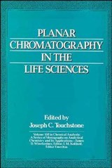 Planar Chromatography in the Life Sciences | Joseph C. Touchstone |
