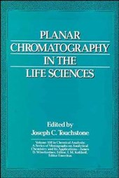 Planar Chromatography in the Life Sciences