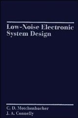 Low-Noise Electronic System Design | C. D. Motchenbacher |