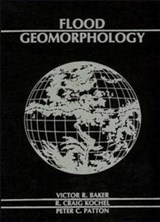 Flood Geomorphology | Victor R. Baker |