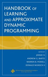 Handbook of Learning and Approximate Dynamic Programming | Jennie Si |