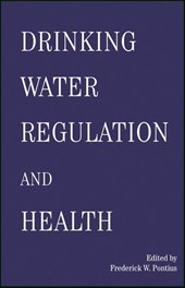 Drinking Water Regulation and Health