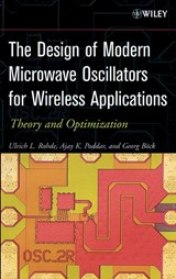 The Design of Modern Microwave Oscillators for Wireless Applications | Ulrich L. Rohde |