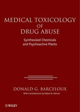 Medical Toxicology of Drug Abuse | Donald G. Barceloux |