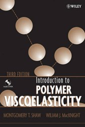 Introduction to Polymer Viscoelasticity | Montgomery T. Shaw |