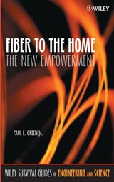 Fiber to the Home | JR., Green, Paul E. |