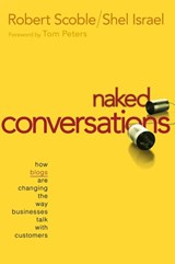 Naked Conversations | Robert Scoble |