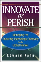 Innovate or Perish | Edward Kahn |
