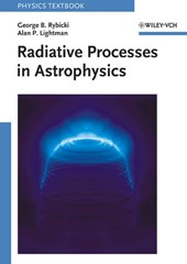 Radiative Processes in Astrophysics | George B. Rybicki |