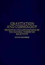 Gravitation and Cosmology | Steven Weinberg |