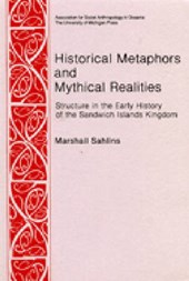Historical Metaphors and Mythical Realities | Marshall D. Sahlins |