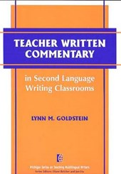 Teacher Written Commentary in Second Language Writing Classrooms | Lynn M. Goldstein |
