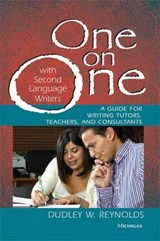 One on One With Second Language Writers | Dudley W. Reynolds |