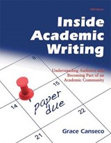 Inside Academic Writing | Grace Canseco |