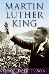Martin Luther King | Godfrey Hodgson |