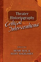Theater Historiography | Henry Carl Bial |