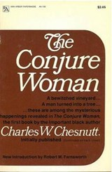The Conjure Woman | Charles Waddell Chesnutt |