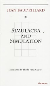 Simulacra and Simulation | Jean Baudrillard |