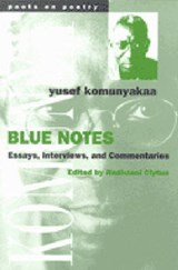 Blue Notes | Yusef Komunyakaa |