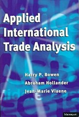 Applied International Trade Analysis | Bowen, Harry P. ; Hollander, Abraham ; Viaene, Jean-Marie |