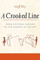 A Crooked Line | Geoff Eley |