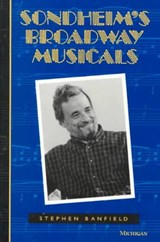 Sondheim's Broadway Musicals | Stephen Banfield |